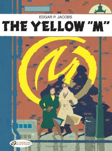 Jacobs, E: Blake & Mortimer Vol.1: the Yellow M (Blake and Mortimer, Band 1)