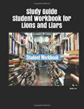Study Guide Student Workbook for Lions and Liars