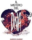 Il Mistero Del Dna