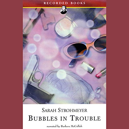 Bubbles in Trouble audiobook cover art