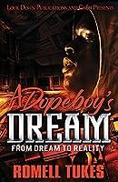 A Dopeboy's Dream