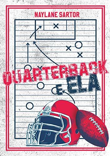 Quarterback e Ela