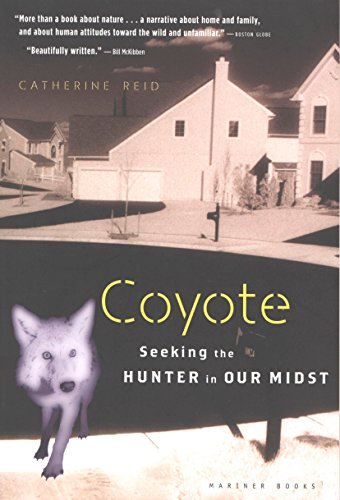 Coyote: Seeking the Hunter in Our Midst (English Edition)