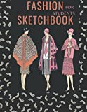 fashion sketchbook for students: Large Female Figure Template for Easily Sketching Your Fashion Design Styles and Building Your Portfolio
