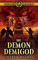 Cover of  Olympus Academy: The Demon Demigod