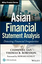 Asian Financial Statement Analysis: Detecting Financial Irregularities (Wiley Finance Book 8)