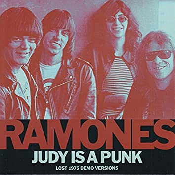 Judy Is a Punk (Lost 1975 Demo Versions)