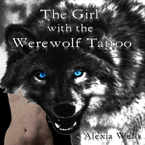 The Girl with the Werewolf Tattoo audiobook cover art