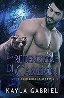La redenzione di Cameron: per ipovedenti (Gli Orsi Dello Chalet Rosso)