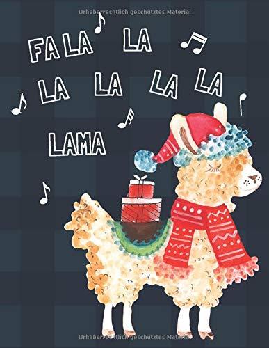 Fa La La La La La La Lama - Weihnachtsplaner: Der Festtags Party Organizer beinhaltet wöchentliche Kalender, Erlebnis- und Dekorationslisten, ... Einkaufs- und Aufgabenlisten sowie Notizen