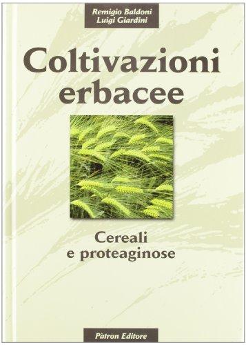 Coltivazioni erbacee. Cereali e proteaginose