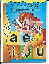 Silabario Hispanoamericano El Mejor Metodo para Aprender a Leer y Escribir Español Hispano Americano