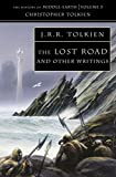 The Lost Road: And Other Writings (The History of Middle-earth)