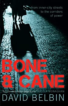 Bone and Cane by [David Belbin]