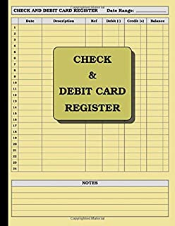 Check and Debit Card Register: 110 pages (cream paper): size = 8.5 x 11 inches (double-sided), perfect binding, non-perforated