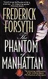 book cover art of The Phantom of Manhattan by Frederick Forsyth