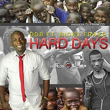 Hard Days - Single