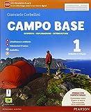 Campo base. Per la Scuola media. Con e-book. Con espansione online (Vol. 1)