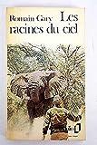 Les racines du ciel - Gallimard