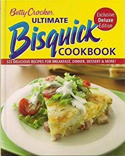 Betty Crocker Ultimate Bisquick Cookbook 323 Delicious