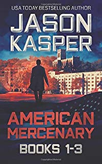 American Mercenary: Books 1-3: Greatest Enemy, Offer of Revenge, and Dark Redemption