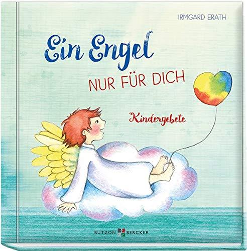Ein Engel nur für dich: Kindergebete