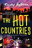 The Hot Countries (A Poke Rafferty Novel Book 7)