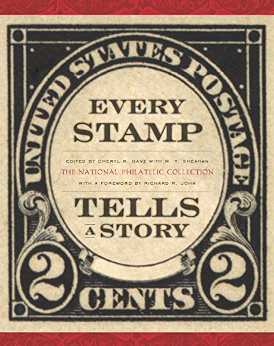 Compare Textbook Prices for Every Stamp Tells a Story: The National Philatelic Collection Smithsonian Contribution to Knowledge Collectible Signed 1st Edition Edition ISBN 9781935623427 by Ganz, Cheryl,John, Richard R.,Sheahan, M. T.