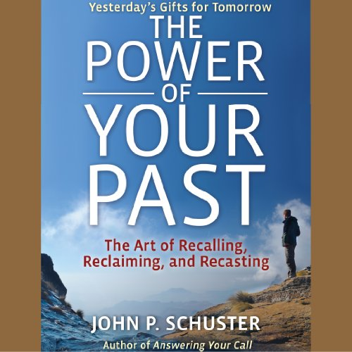 The Power of Your Past audiobook cover art