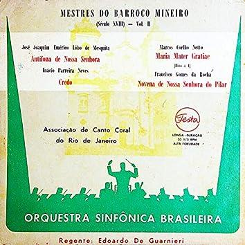 Mestres do Barroco Mineiro (Século XVIII), Vol. 2