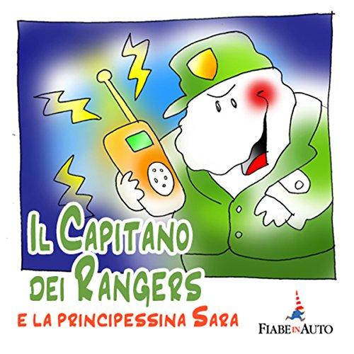 Il Capitano dei Rangers e la Principessina Sara copertina