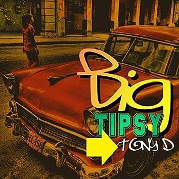 Big Tipsy