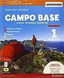 Campo base. Ediz. activebook. Per la Scuola media. Con e-book. Con espansione online (Vol. 1)