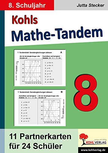 Kohls Mathe-Tandem 8: Partnerrechnen im 8. Schuljahr