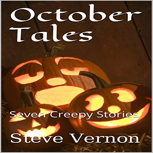 October Tales: Seven Creepy Stories audiobook cover art