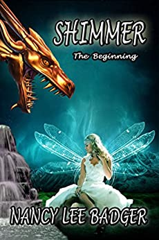 Shimmer: The Beginning: A Clan of Dragons Prequel by [Nancy Lee Badger]