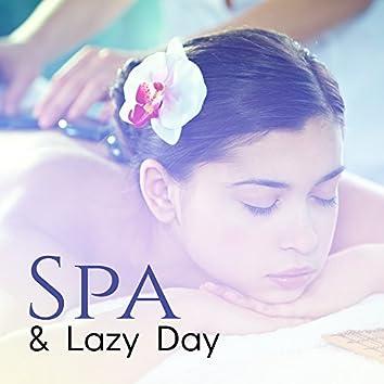 Spa & Lazy Day