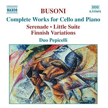 Busoni: Complete Works for Cello and Piano