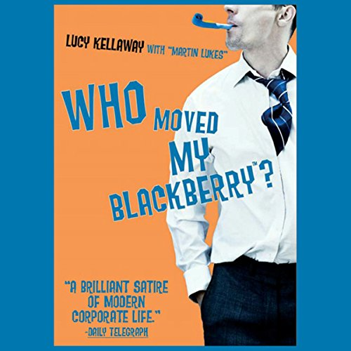 Who Moved My BlackBerry? audiobook cover art