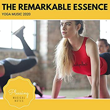 The Remarkable Essence - Yoga Music 2020