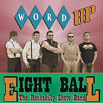 Word Up - EP (The Rockabilly Show Band)