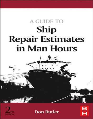 A Guide to Ship Repair Estimates in Man-hours (English Edition)