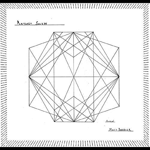 Matt Barbier - Platonic Solids