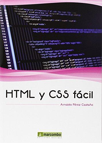 HTML y CSS fácil (EL GRAN LIBRO DE) de Arnaldo Pérez Castaño (1 nov 2014) Tapa blanda