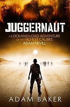 Juggernaut by [Adam Baker]