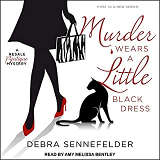 Murder Wears a Little Black Dress     Resale Boutique Mystery Series, Book 1              Written by:                                                                                                                                 Debra Sennefelder                               Narrated by:                                                                                                                                 Amy Melissa Bentley                      Length: 9 hrs and 24 mins     Not rated yet     Overall 0.0