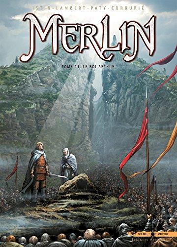 Merlin T11: Le Roi Arthur