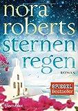 Sternenregen (Sternen-Trilogie 1) von Nora Roberts