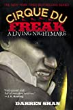 Cirque Du Freak #1: A Living Nightmare: Book 1 in the Saga of Darren Shan (Cirque Du Freak (1))