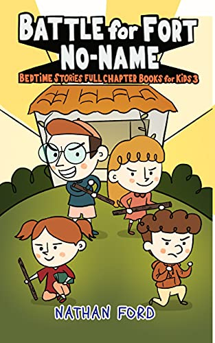 Kids Books: Battle for Fort No-Name (English Edition)